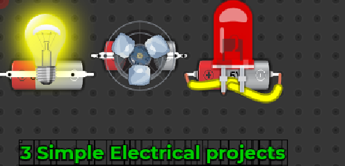 3 Simple Electrical Projects